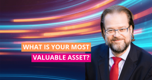 What is your most valuable asset 2